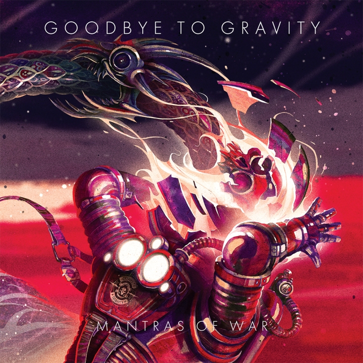 Goodbye To Gravity - Mantras Of War (2015)