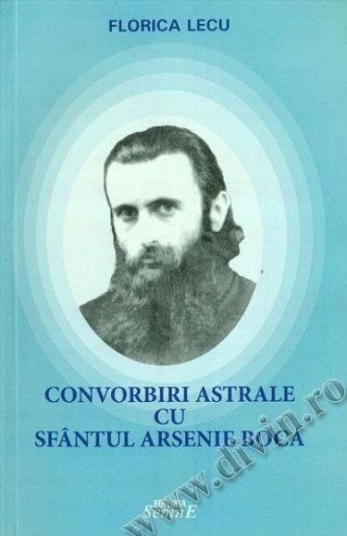 mare_convorbiri_astrale_cu_sfantul_arsenie_boca_florica_lecu_editura_semne